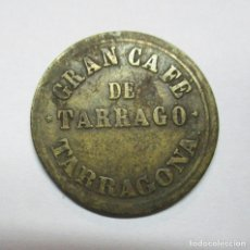Monedas locales: TARRAGONA. GRAN CAFE DE TARRAGÓ. FICHA DE 2 REALES. LOTE 0268. Lote 66510250