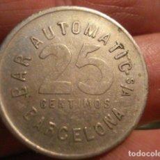 Monedas locales: BARCELONA FICHA TOKEN 25 CENTIMOS BAR AUTOMATIC - NIQUEL. Lote 68621137