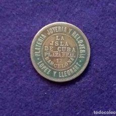 Monedas locales: FICHA ORIGINAL DE BARCELONA DE LA ISLA DE CUBA. PLATERIA, JOYERIA Y RELOJERIA LOPEZ Y LLEONART.. Lote 68674021