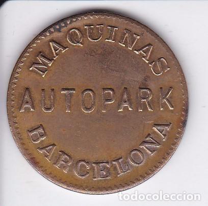 Monedas locales: MONEDA DE 10 CENTIMOS DEL MAQUINAS AUTOPARK DE BARCELONA - Foto 2 - 69870385