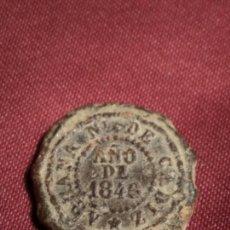 Monedas locales: PRECINTO PLOMO 1846. Lote 75906515