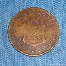 Monedas locales: FICHA TERRY PUERTO DE SANTA MARIA 1910. Lote 76763355