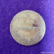 Monedas locales: ANTIGUA FICHA DEL CAFE DE LA UNION. TARRAGONA. CATALUÑA. SALVADOR CORTADA. 20 CENTS CTS.. Lote 80636390