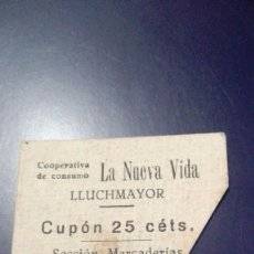 Monedas locales: RARO CARTON VALOR 25 CÉTS. COOPERATIVA CONSUMO LA NUEVA VIDA LLUCHMAJOR LLUCMAJOR MALLORCA +-1900 . Lote 80731562