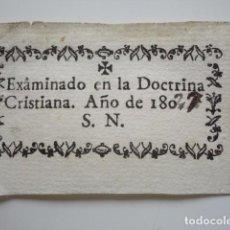 Monedas locales: EXAMINADO EN LA DOCTRINA CRISTIANA. AÑO 1827? CUPÓN O TICKET. Lote 85515104
