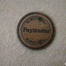 Monedas locales: FICHA PAYMASTER EUROCOIN. Lote 94994159