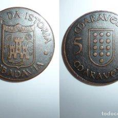 Monedas locales: FICHA, TOKEN, JETÓN MONEDA DE 5 MARAVEDÍS UTILIZADA EN **FESTA DA ISTORIA** RIBADAVIA-OURENSE. Lote 97344866