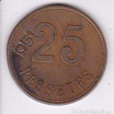 Monedas locales: FICHA DE 25 PESETAS DE LA COOPERATIVA LA UNIO DE CANET DE MAR (MONEDA) RESELLO 1951. Lote 100073867