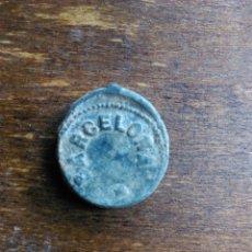 Monedas locales: ANTIGUO PRECINTO PLOMO ADUANA AGENCIA CENTRAL DE LAS HILATURAS BARCELONA 1920. Lote 107785495