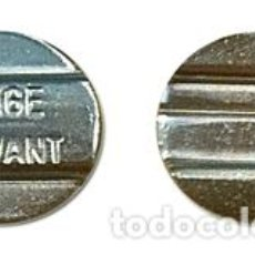 Monedas locales: FICHA -JETON-TOKKEN DE PAGO RANGE SERVANT. Lote 130290150