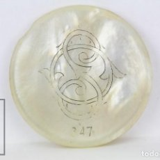 Monedas locales: ANTIGUA FICHA DINERARIA TIPO NÁCAR - CASINO SO / 347 - PRINCIPIOS SIGLO XX - DIÁMETRO 37 MM. Lote 112887759