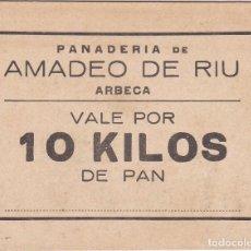 Monedas locales: VALE POR 10 KILOS DE PAN DE LA PANADERIA AMADEO DE RIU DE ARBECA (LLEIDA-LERIDA). Lote 115448935