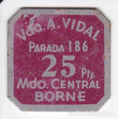 FICHA DE 25 PESETAS DE VDA. A. VIDAL DEL BORNE DE BARCELONA (MONEDA) (Numismática - España Modernas y Contemporáneas - Locales y Fichas Dinerarias y Comerciales)
