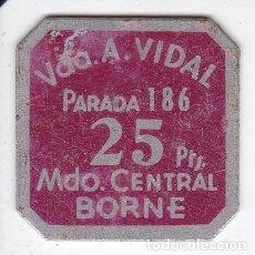 Monedas locales: FICHA DE 25 PESETAS DE VDA. A. VIDAL DEL BORNE DE BARCELONA (MONEDA). Lote 115463103