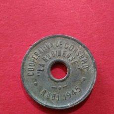 Monedas locales: FICHA/JETÓN/TOKEN. 10 CÉNTIMOS DE LA COOPERATIVA LA RUBINENSE. RUBÍ. BARCELONA. 1945. Lote 118086707