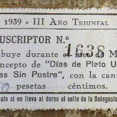 Monedas locales: SEVILLA, 1939, CONTRIBUCION PLATO UNICO Y DIAS SIN POSTRE, RARO. Lote 119474659