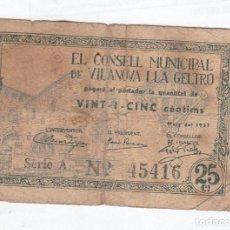 Monedas locales: VILANOVA I LA GELTRU- 25 CENTIMOS- MAYO DE 1937. Lote 121297579