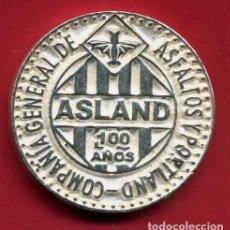 Monedas locales: MEDALLA PUBLICIDAD ASLAND , 100 AÑOS , CENTENARIO , EBC , ORIGINAL , B13. Lote 121880355