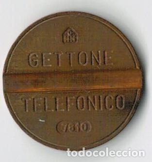 GETTONE TELEFÓNICO - ITALIA - FICHA TELÉFONO - 7810 (Numismática - España Modernas y Contemporáneas - Locales y Fichas Dinerarias y Comerciales)