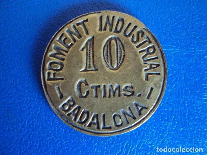 (FCP-8)FICHA 10 CTIMS.FOMENT INDUSTRIAL - BADALONA (Numismática - España Modernas y Contemporáneas - Locales y Fichas Dinerarias y Comerciales)
