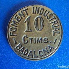 Monedas locales: (FCP-8)FICHA 10 CTIMS.FOMENT INDUSTRIAL - BADALONA. Lote 133740366