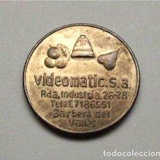 Monedas locales: VIDEOMATIC, S. A. MÁQUINAS RECREATIVAS. BARBERÁ DEL VALLÉS (BARCELONA). Lote 134336986