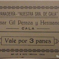 Monedas locales: ANTIGUO VALE POR 3 PANES.PANADERIA NUESTRA SEÑORAL DE CALA.CESAR GIL PERAZA.CALA.HUELVA?. Lote 145546026