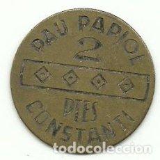 Monedas locales: (FCP-22)FICHA 2 PTES. PAU PAPIOL - CONSTANTI - TARRAGONA. Lote 147042634
