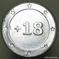 Monedas locales: FICHA +18. Lote 153349818
