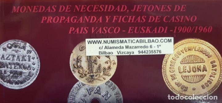 Monedas locales: NOVEDAD 2019 CATALOGO DE FICHAS DE COOPERATIVA, MONEDAS DE NECESIDAD y JETONES BILBAO EUSKADI ESPAÑA - Foto 2 - 195178148
