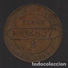 Monedas locales: PUERTO SANTA MARIA, OBSEQUIO DE COGÑAC TERRY. NUMERADA, AÑO 1910, VER FOTOS. Lote 155445234