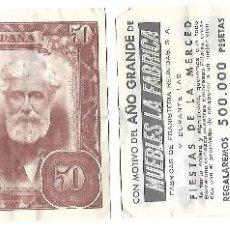 Monedas locales: BILLETE DE 50 PTAS. *SANTIAGO RUSIÑOL* PROPAGANDA AÑO GRANDE MUEBLES LA FABRICA. Lote 158409362