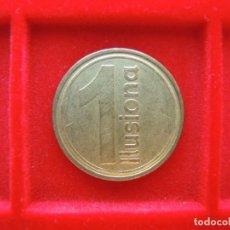 Monedas locales: FICHA - TOKEN '1 ILUSIONA', ESPAÑA. Lote 162359326