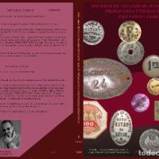Monedas locales: MONEDAS DE NECESIDAD, JETONES DE PROPAGANDA Y FICHAS DE CASINO PAIS VASCO - EUSKADI 1900-1960 II EDI. Lote 197257861