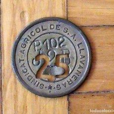 Monedas locales: FICHA MONEDA DEL SINDICATO AGRÍCOLA DE LLAVANERES DE 25 P-102 T-2-B. EN BUEN ESTADO.. Lote 141459581