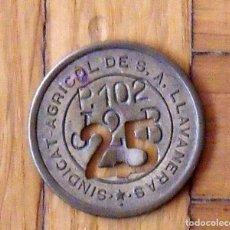 Monedas locales: FICHA MONEDA DEL SINDICATO AGRÍCOLA DE LLAVANERES DE 25 P-102 T-2-B. EN BUEN ESTADO.. Lote 160731502