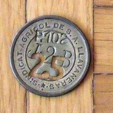 Monedas locales: FICHA MONEDA DEL SINDICATO AGRÍCOLA DE LLAVANERES DE 25 P-102 T-2-B. EN BUEN ESTADO.. Lote 168945012