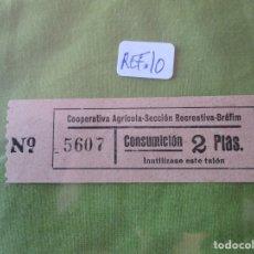 Monedas locales: 2 PTAS. VALE Nº 5607 CONSUMICION. COOPERATIVA AGRICOLA SECCION RECREATIVA. BRAFIM (TARRAGONA) REF.10. Lote 173595553