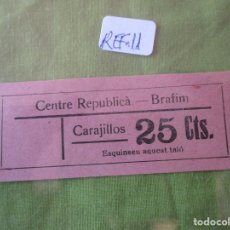 Monedas locales: 25 CTS.. VALE CARAJILLOS. CENTRE REPUBLICA.. BRAFIM (TARRAGONA) REF. 11. Lote 173595814