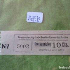Monedas locales: 10 CTS. VALE 5003 CONSUMICION. COOPERATIVA AGRICOLA SECCION RECREATIVA. BRAFIM (TARRAGONA) REF. 12. Lote 173596005