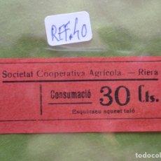 Monedas locales: 30 CTS. VALE: CONSUMACIO. SOCIETAT COOPERATIVA AGRICOLA. RIERA. (TARRAGONA) REF. 40. . Lote 173666540