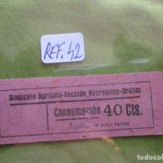 Monedas locales: 40 CTS. VALE: CONSUMACION. SINDICATO AGRICOLA SECCION RECREATIVA. BRAFIM. (TARRAGONA) REF. 42. . Lote 173666850