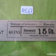 Monedas locales: 15 CTS. VALE: 66785. CONSUMACIO. SOCIETAT GERMANOR. BONASTRE. (TARRAGONA). REF. 63. Lote 173870282
