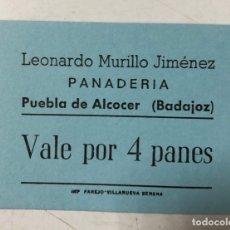 Monedas locales: VALE DE PAN DE PANADERIA LEONARDO MURILLO JIMENEZ. PUEBLA DE ALCOCER, BADAJOZ. VALE POR 4 PANES. Lote 175179578