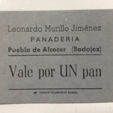 Monedas locales: VALE DE PAN DE PANADERIA LEONARDO MURILLO JIMENEZ. PUEBLA DE ALCOCER, BADAJOZ. VALE POR 1 PAN. Lote 175179617