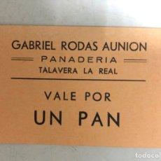 Monedas locales: VALE DE PAN DE PANADERIA GABRIEL RODAS AUNION. TALAVERA LA REAL, BADAJOZ. VALE POR 1 PAN. Lote 175179750