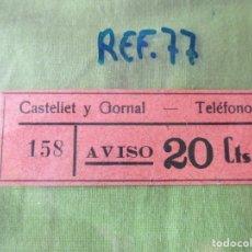 Monedas locales: CASTELLET Y GORNAL - TELEFONO 158 - AVISO 20 CTS. - REF. 77. VALE. Lote 178800656