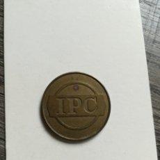 Monedas locales: FICHA TOKEN IPC. Lote 178930538