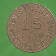 Monedas locales: 10, 15, 25 PESETAS GINES FUENTES MERCADO CENTRAL BORNE FICHAS MONEDAS XXX. Lote 184348221