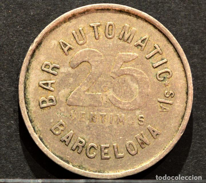 Monedas locales: 25 CENTIMOS MONEDA FICHA BAR AUTOMATIC DE BARCELONA - Foto 3 - 58835650